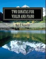 Two Sonatas for Violin and Piano