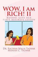 Wow, I Am Rich! II