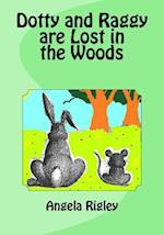Dotty and Raggy Are Lost in the Woods