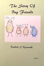 The Story of Bug Friends