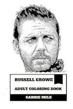 Russell Crowe Adult Coloring Book
