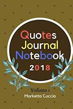 Quotes Journal Notebook 2018 Volume 1
