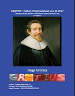 Grotius - Father of International Law - 2nd Edition