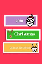 2018 Christmas Quotes Notebook