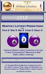 2018 Monthly Lottery Predictions for Pick 3 Win 3 Big 3 Cash 3 Daily 3