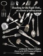 Reaching for the Right Fork... the Evolution of Tabletop Utensils