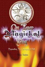 On Your Magickal Way