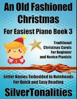 An Old Fashioned Christmas for Easiest Piano Book 3