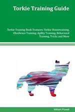 Torkie Training Guide Torkie Training Book Features