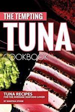 The Tempting Tuna Cookbook