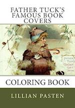 Father Tuck's Famous Book Covers Coloring Book