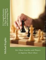 A Comprehensive Chess Assessment and Learning Tool