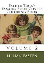 Father Tuck's Famous Book Covers Coloring Book Volume 2