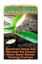Dummies Guide on Mini Farming