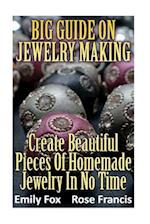 Big Guide on Jewelry Making