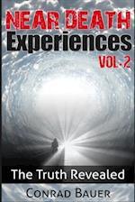 Near Death Experiences Vol. 2