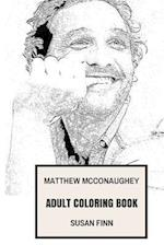 Matthew McConaughey Adult Coloring Book