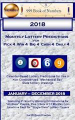 2018 Monthly Lottery Predictions for Pick 4 Win 4 Big 4 Cash 4 Daily 4