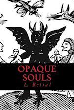 Opaque Souls