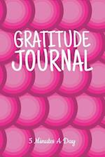 5 Minutes a Day Gratitude Journal
