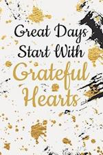 Great Days Start with Grateful Hearts