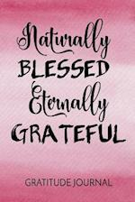 Naturally Blessed Eternally Grateful