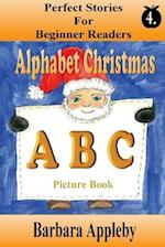 Perfect Stories for Beginning Readers - Alphabet Christmas A B C