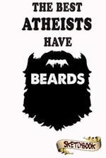 The Best Atheists Have Beards Sketchbook