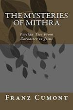 The Mysteries of Mithra
