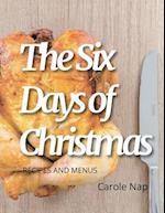 The 6 Days of Christmas
