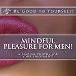 Mindful Masturbation for Men!