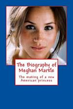 The Biography of Meghan Markle