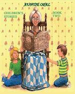 Auntie Opal Children's Stories - Book 2