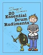 Slammin' Simon's 20 Essential Drum Rudiments