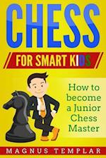 Chess for Smart Kids