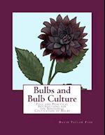 Bulbs and Bulb Culture