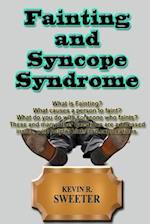 Fainting and Syncope Syndrome