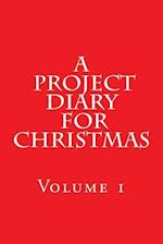 A Project Diary for Christmas