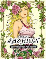 Fantasy Fashion Coloring Book for Adults