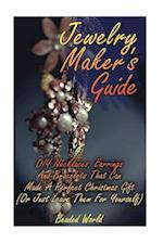 Jewelry Maker's Guide