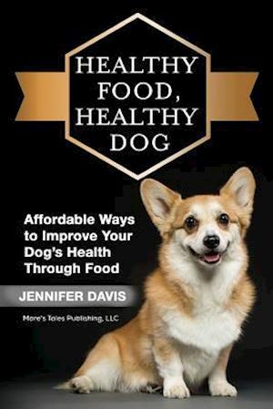 Healthy Food, Healthy Dog