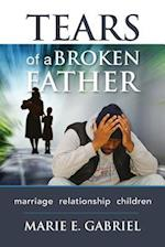 Tears of a Broken Father