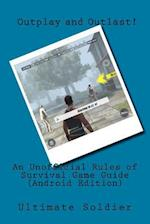 An Unofficial Rules of Survival Game Guide (Android Edition)