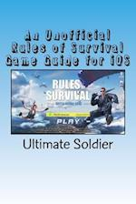 An Unofficial Rules of Survival Game Guide for IOS
