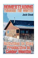 Homesteading Through the Winter