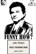 Joe Pesci Adult Coloring Book