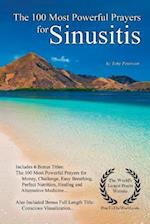 Prayer the 100 Most Powerful Prayers for Sinusitis - With 6 Bonus Books to Pray for Money, Challenge, Easy Breathing, Perfect Nutrition, Healing & Alt