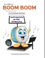 Boom Boom the Bass Drum Instruments of the Orchestra