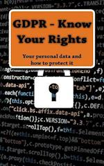 Gdpr - Know Your Rights
