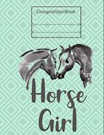 Horse Girl Composition Book - Wide Ruled